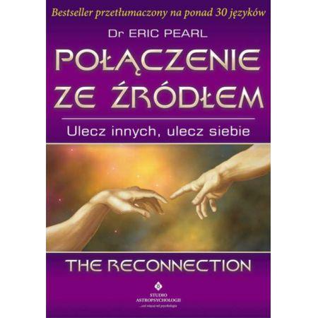 Połączenie zeźródłem - książka opisująca rekonektywne uzdrawianie